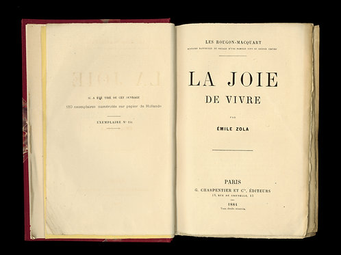 Emile Zola. La joie de vivre (1884). Edition originale sur Hollande (1/150 ex.)