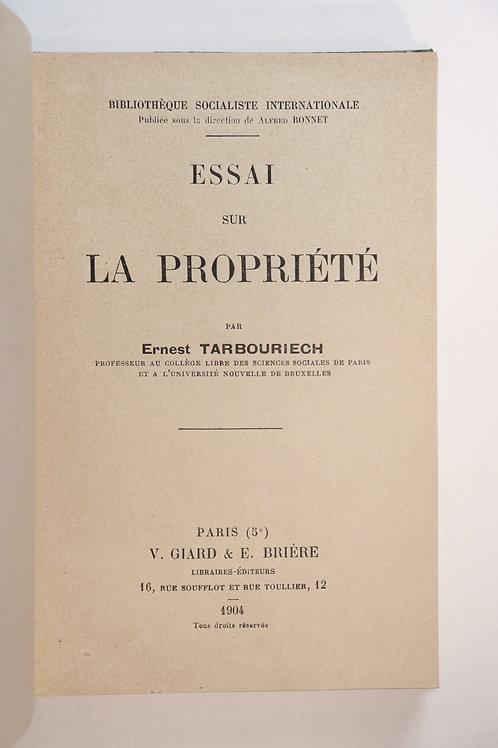 Ernest Tarbouriech. Essai sur la propriété (1904). Edition originale peu commune