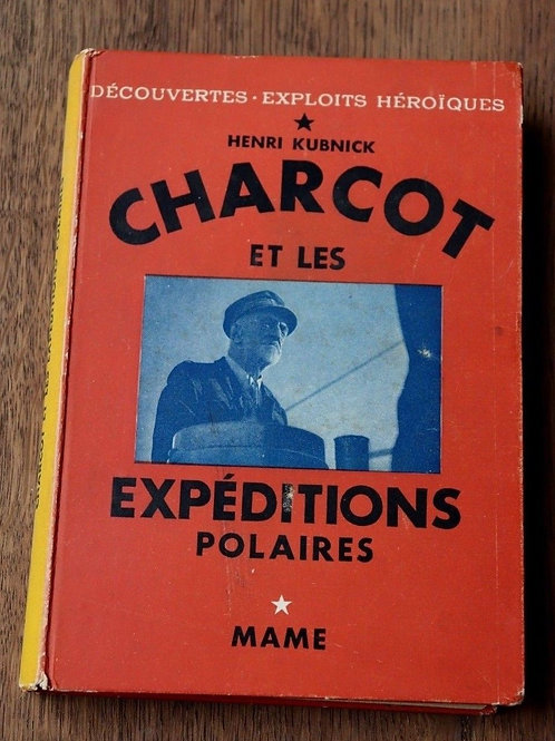 1938 Charcot Expéditions polaires Kubnick Mame Voyage