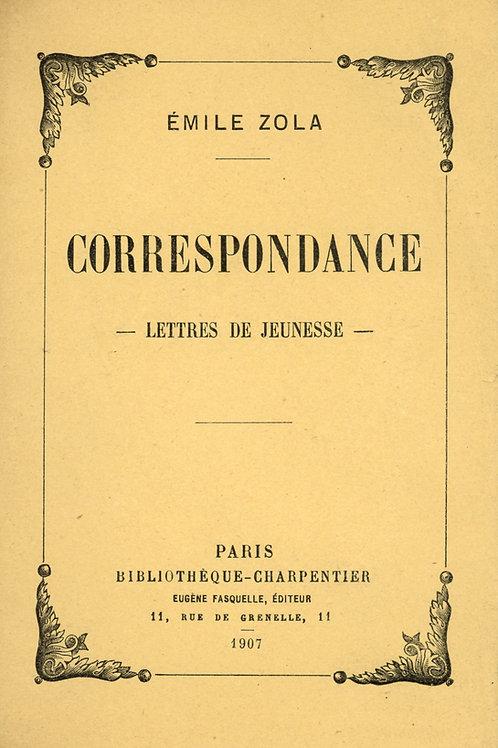 Emile Zola. Lettres de jeunesse (1907). A Baptistin (Baille), Paul Cézanne, Roux