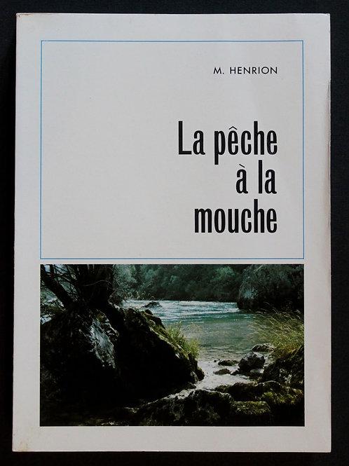 La Pêche à la Mouche par Marcel Henrion (1973). Bel exemplaire