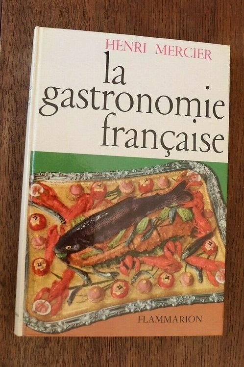 1963 La Gastronomie française Mercier recette cuisine Gastronomie illustré