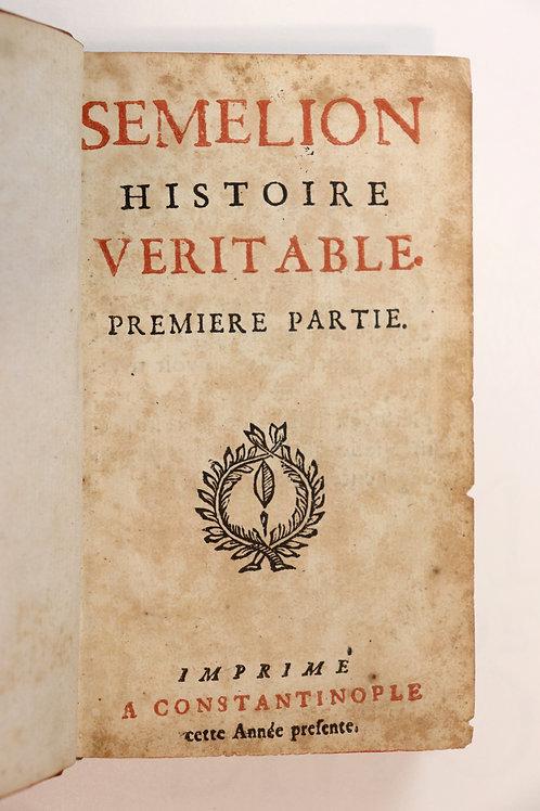 Semelion. Histoire véritable. Conte (vers 1715). Changement de sexe à volonté ..