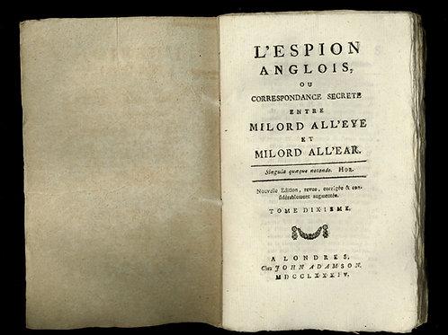Pidansat de Mairobert. L'Espion anglois (1779-1784). 10 volumes in-12 brochés.