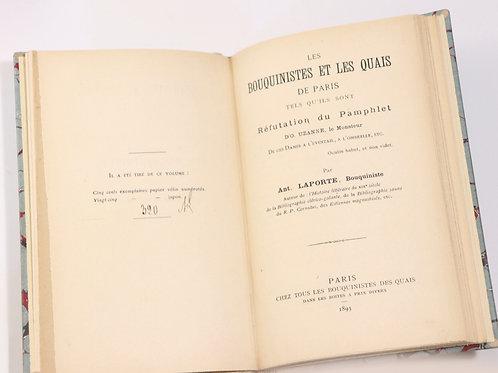 Antoine Laporte (bouquiniste). Les bouquinistes et les quais. 1893. O. Uzanne