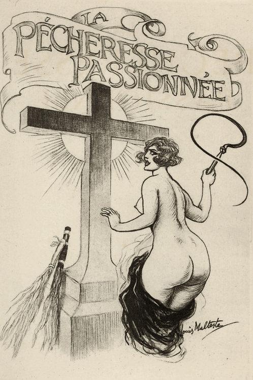 Collection des Orties Blanches. La Pécheresse Passionnée. 1926. Louis Malteste