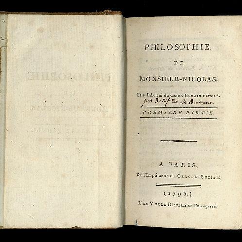 Rétif de la Bretonne. Philosophie de Monsieur-Nicolas (1796). Ex. Paul Lacroix.