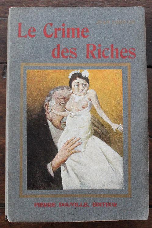 1905 Jean Lorrain Le crime des riches EO Couverture censurée de Manuel Orazi