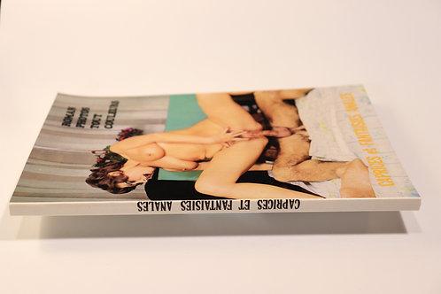 Caprices et fantaisies anales. Roman-Photos. 1980. Bel exemplaire.