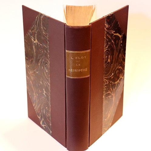 Léon Bloy. Le Désespéré (1887). Première édition imprimée par Tresse et Stock