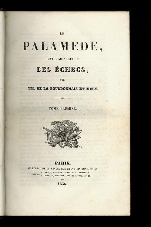 Le Palamède. Revue des échecs. 1836-1837. Première et seconde année. Ex. Jaubert