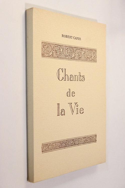 1926 Robert Camis Chants de la Vie Poésie impression privée famille Superbe état