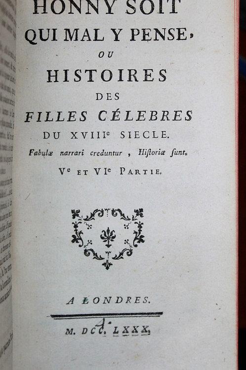 Histoire des Filles célèbres du XVIIIe siècle Honny soit qui mal y pense 1780