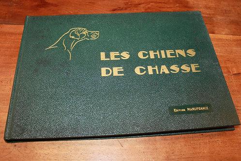 Manufrance (Saint-Etienne). Les Chiens de Chasse (1965). Bel exemplaire