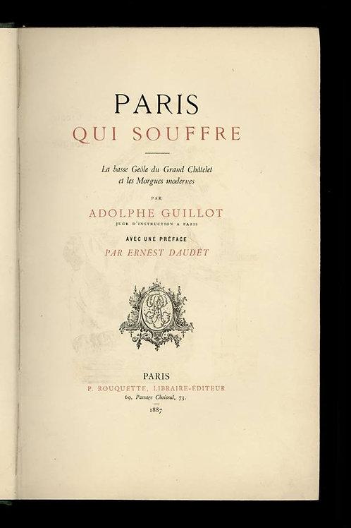 Adolphe Guillot. Paris qui souffre (1887). E0. Rare ex. sur Japon. Octave Uzanne