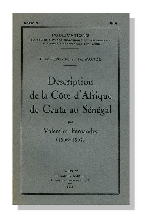 Description de la côte d'Afrique de Ceuta au Sénégal par Valentim Fernandes 1938