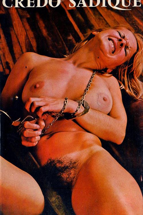 Crédo Sadique (1974). Roman pornographique BDSM