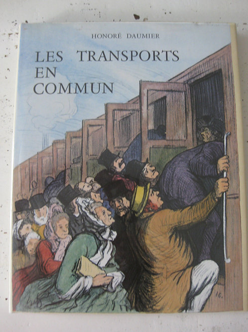 1976 Transports en commun Daumier Préface Gallo illustration caricature