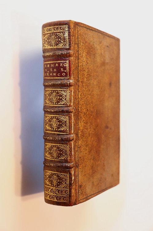 Dominique Bouhours. Remarques nouvelles sur la langue française (1682).