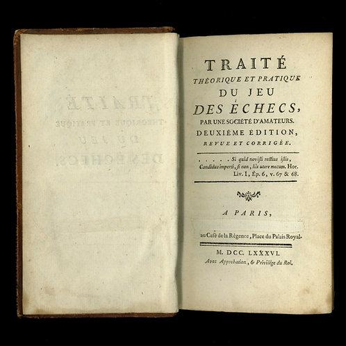 Traité théorique et pratique du jeu des échecs par une société d'amateurs (1786)