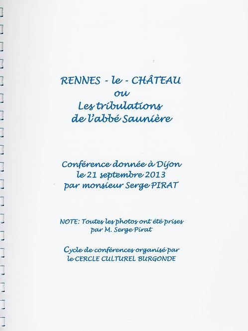 Serge Pirat. Rennes-le-Château ou les tribulations de l'abbé Saunière Conférence