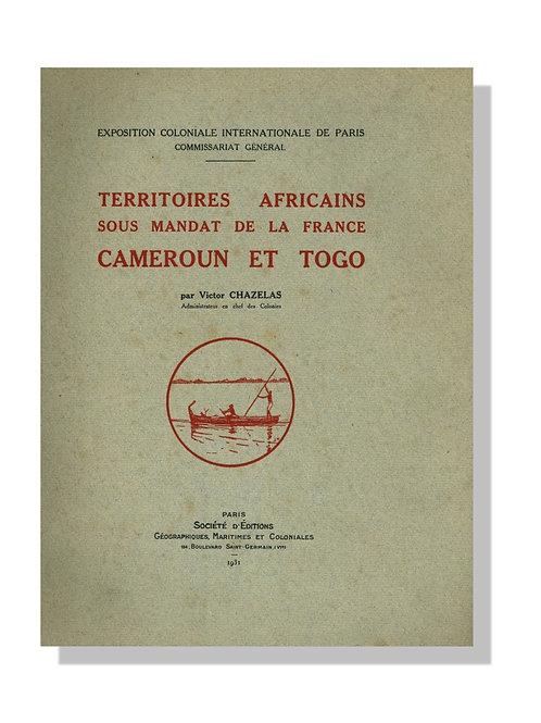Territoires Africains sous mandat de la France : Cameroun et Togo (1931)