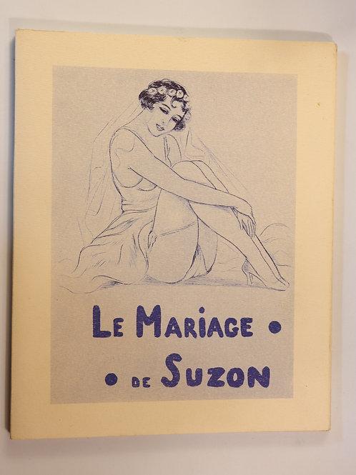 Léon Courbouleix. Suzon en vacances. Le mariage de Suzon. Fac-similé luxe.