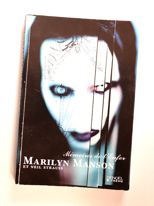 Marilyn Manson. Neil Strauss. Mémoires de l'enfer (2000). Livre devenu rare
