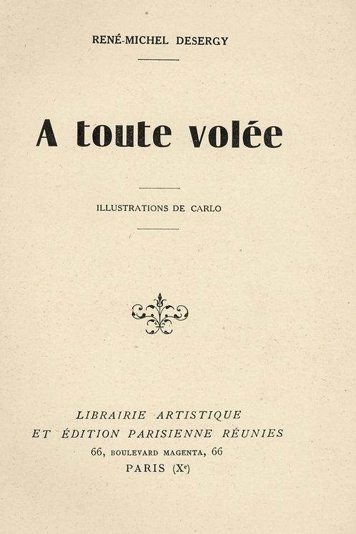 Desergy. Illustrations par Carlo. A toute volée (1936). Fessée. Spanking. Rare