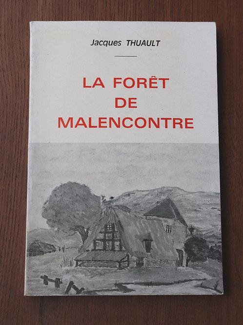 1981 La forêt de Malencontre Thuault chapelle d' Angillon
