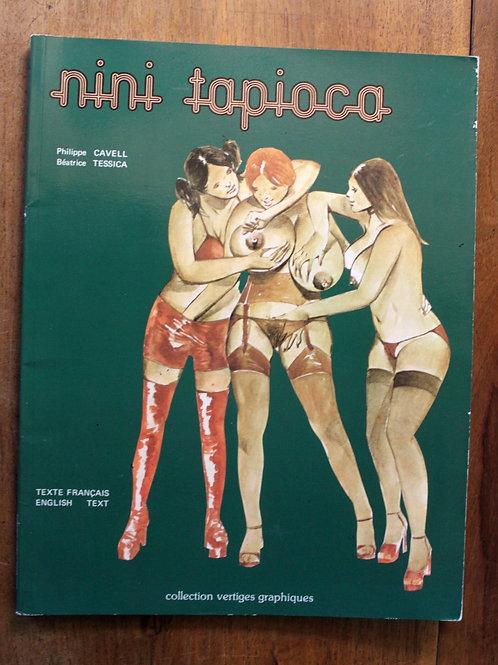 BDSM Livre érotique adultes. Nini Tapioca (1978). Nombreux dessins de Clavell