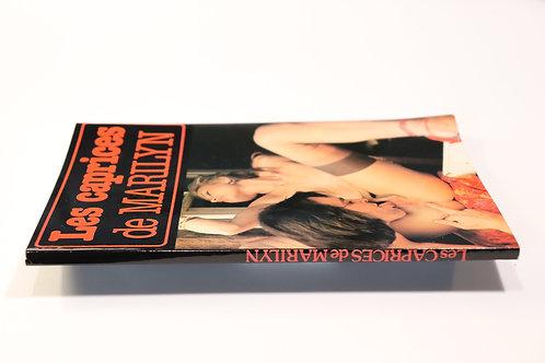Les caprices de Marilyn. Roman-Photos. 1981. Superbe état.