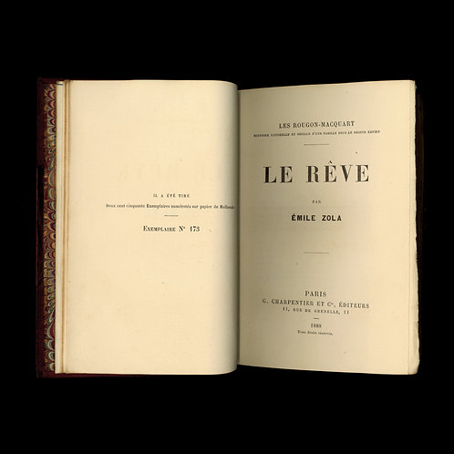 Emile Zola. Le rêve. Edition originale. 1888. 1/250 ex. Hollande. Reliure signée