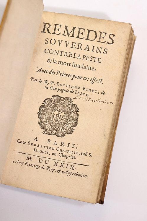 Estienne Binet. Remèdes souverains contre la peste et la mort soudaine (1629)