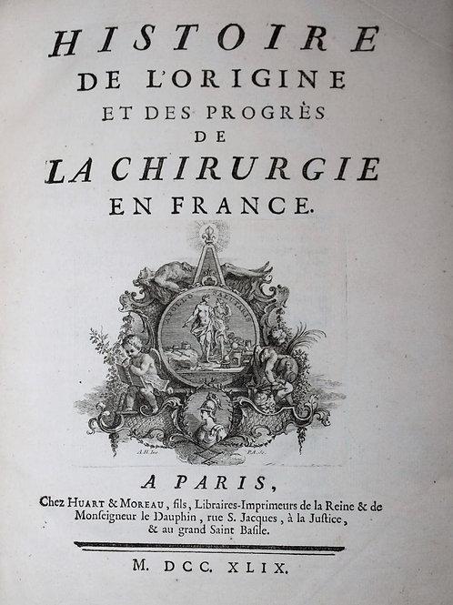Histoire de l'origine et des progrès de la chirurgie en France par Quesnay (1744