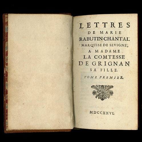 Les Lettres de la marquise de Sévigné à sa fille la comtesse de Grignan (1726)