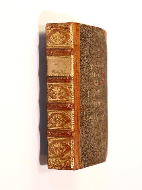 Constantin de Magny. La Oille. 1755. Recueil de 400 pensées philosophiques. Rare