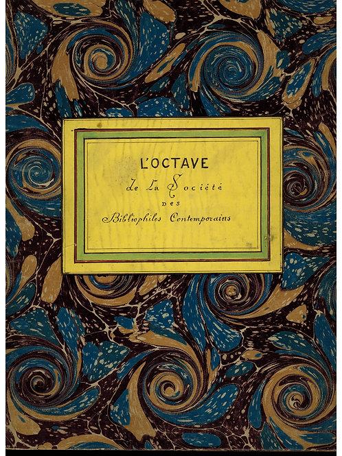 Octave Uzanne. L'OCTAVE des Bibliophiles Contemporains (1894). Rarissime.