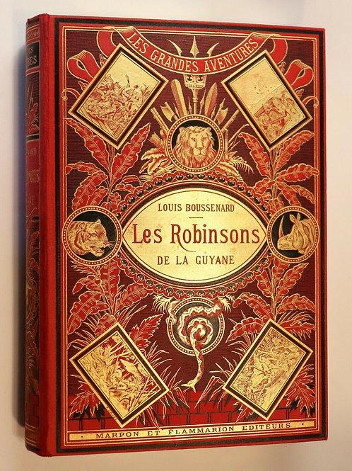 1882 Louis Boussenard Les Robinsons de Guyane aventures amérique du sud bel ex.