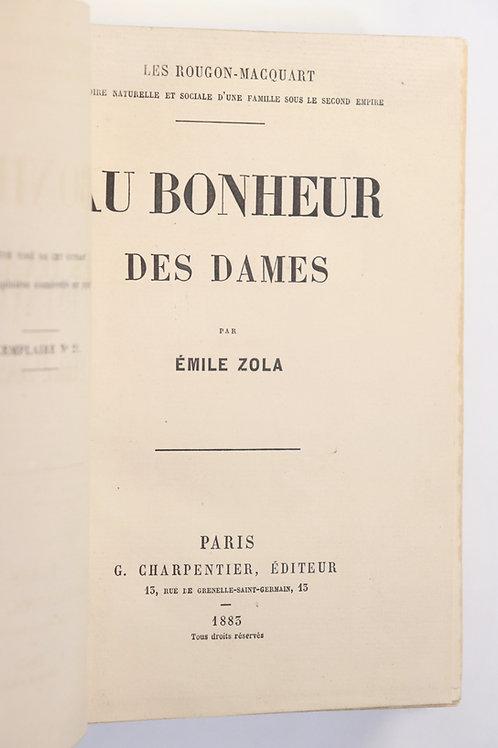 Emile Zola. Au bonheur des dames. 1883. EO. 1 des 150 ex. sur Hollande. Bel ex.