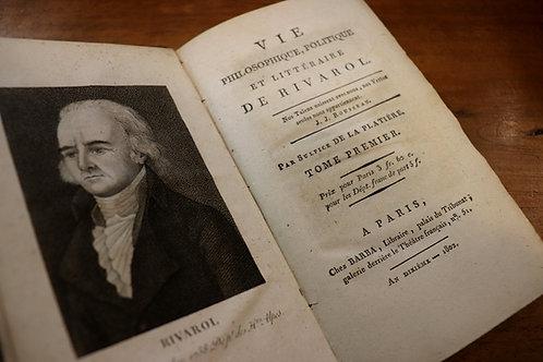 Vie de Rivarol par Sulpice de La Platière (1802). Edition originale. Bel ex.