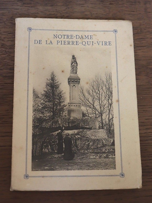 1929 Notre-Dame De La Pierre-Qui-Vire Morvan histoire Abbaye