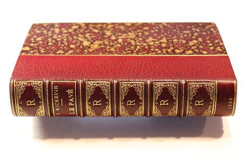 Jean Richepin. Le Pavé (1883). Edition originale. Envoi autographe à Sarcey