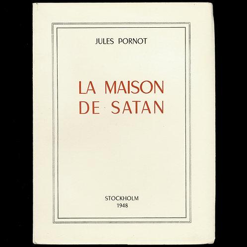 LA MAISON DE SATAN par Jules Pornot Losfeld curiosa erotica clandestin condamné