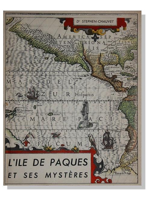 L'Île de Pâques et ses Mystères par Stephen-Chauvet (1935). Ouvrage important