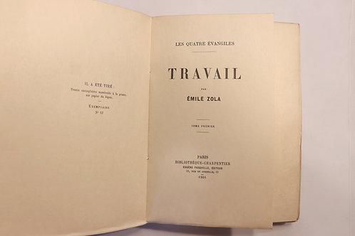 Emile Zola. Travail. Les Quatre évangiles. 1901. 1/30 ex. Japon. Rare.