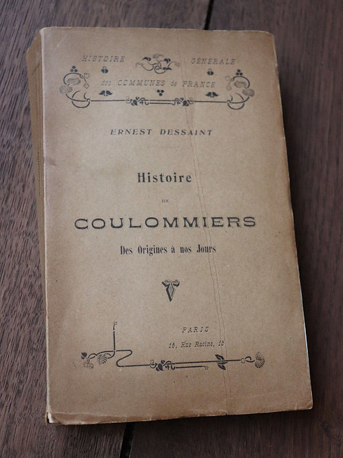 Histoire Coulommiers des origines à nos jours Dessaint EO Seine-et-Marne Envoi