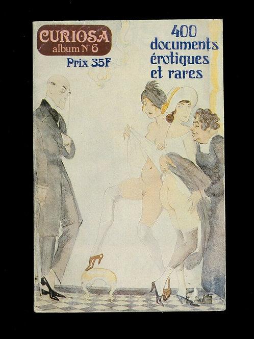 CURIOSA ALBUM N°6 contient n° 16 - 17 et 18 erotica bibliophilie bibliographie