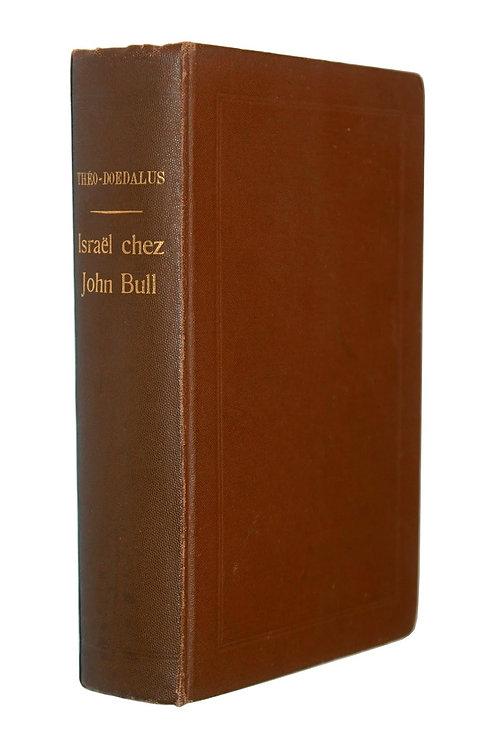 Octave Uzanne sous pseudonyme. L'Angleterre Juive (1913). Rarissime