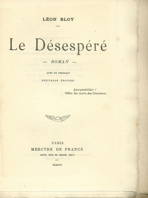 1914 Léon Bloy Le Désespéré Mercure de France Ex. Hollande 1/27 Rare Roman
